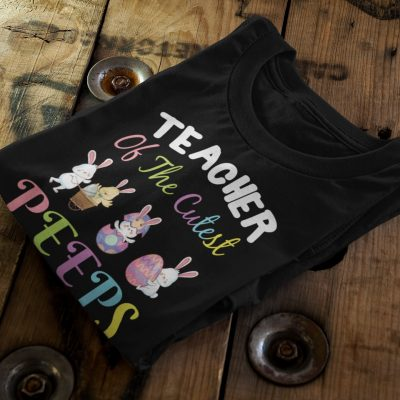 Easter Teacher Shirt Teacher of The Cutest Peeps Unisex Premium T-Shirt